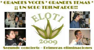 SEGUNDO CONCIERTO DE ELOTI 09 Y PRIMERAS ELIMINACIONES