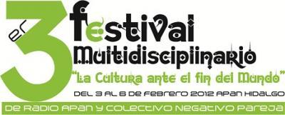 3er. FESTIVAL MULTIDISCIPLINARIO del 3 al 5 de Feb del 2012